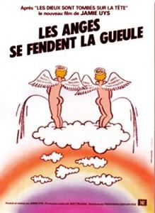 Les anges se fendent la gueule